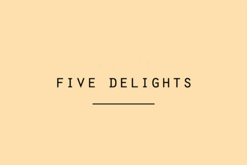 Five Delights gadgets